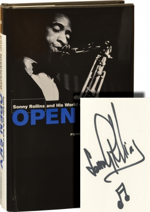 Open Sky: Sonny Rollins and His World of Improvisation (First Edition, Signed by Sonny Rollins)....