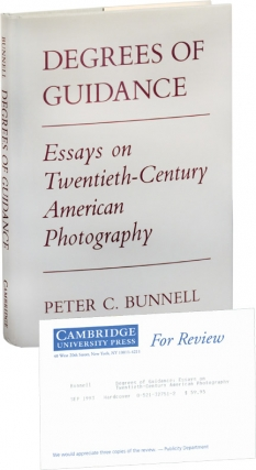 Degrees of Guidance: Essays on Twentieth-Century Photography (First Edition, review copy). Peter...