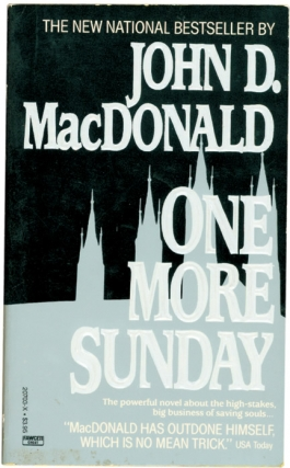 One More Sunday (Softcover). John D. MacDonald.