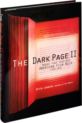 The Dark Page II (Signed First Edition). Kevin Johnson, Guy Maddin, introduction