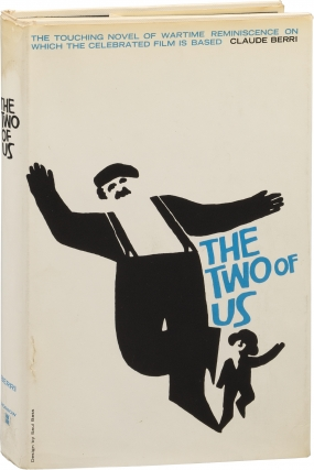 The Two of Us (First Edition). Claude Berri.