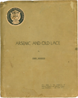 Arsenic and Old Lace (Original script, copy belonging to producers Howard Lindsay and Russel...