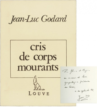 cris de corps mourants (First Edition, inscribed). Jean-Luc Godard, Pierre Petit, text