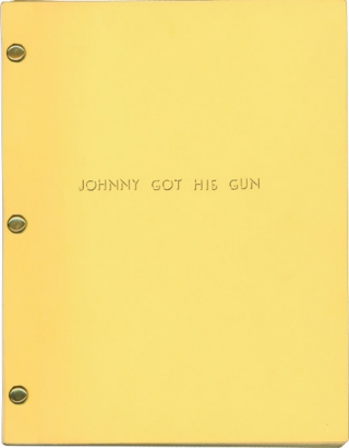 Johnny Got His Gun (Original screenplay for the 1971 film). Dalton Trumbo