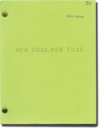 New York, New York (Original screenplay, April 1976 draft). Martin Scorsese, Earl Mac Rauch, Liza...