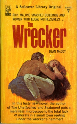The Wrecker (First Edition). Dean McCoy