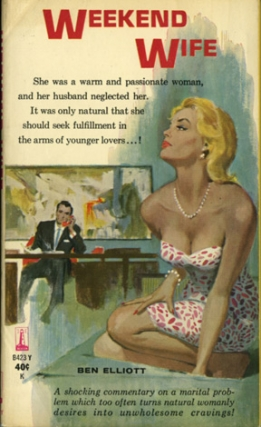 Weekend Wife (First Edition). Ben Elliott