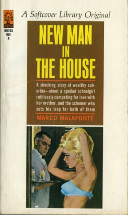 New Man in the House (Vintage Paperback). Marco Malaponte, Peter Rabe