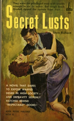 Secret Lusts (Vintage Paperback). Louis Richard