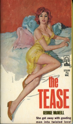 The Tease (Vintage Paperback). George McNeill