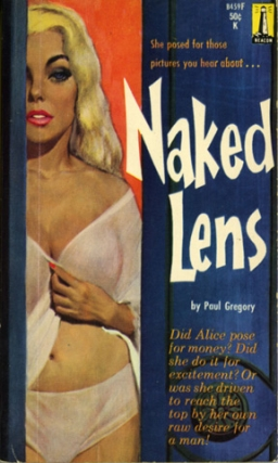 Naked Lens (First Edition). Paul Gregory
