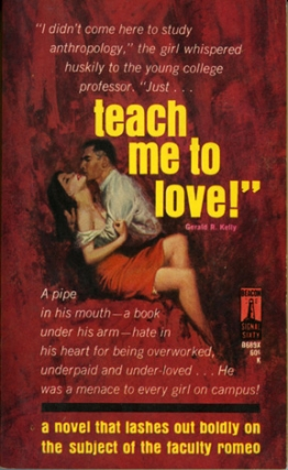 Teach Me to Love (First Edition). Gerald R. Kelly