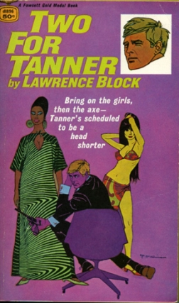 Two for Tanner (First Edition). Lawrence Block