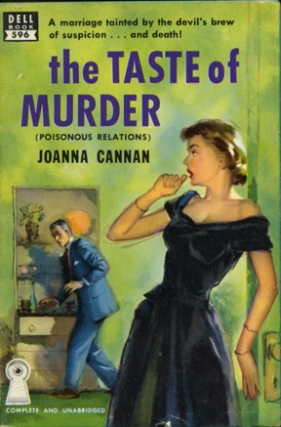 The Taste of Murder (Poisonous Relations) (Vintage Paperback). Joanna Cannan.