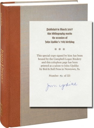 John Updike: A Bibliography of Primary and Secondary Materials (Signed Limited Edition). John...