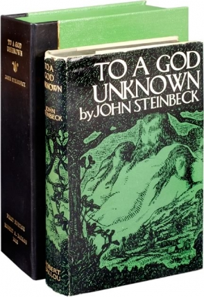 To a God Unknown (First Edition). John Steinbeck