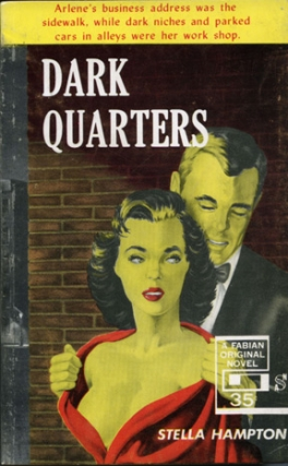 Dark Quarters (First Edition). Stella Hampton