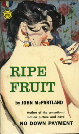 Ripe Fruit (First Edition). John McPartland