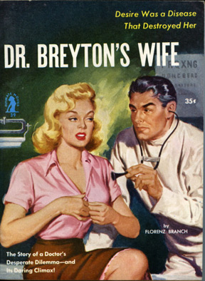 Dr. Breyton's Wife (First Edition). Florenz Branch