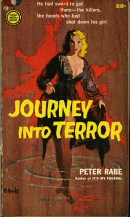 Journey Into Terror (First Edition). Peter Rabe