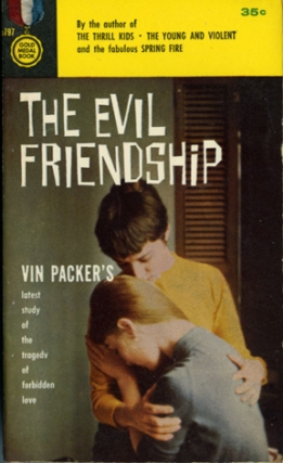 The Evil Friendship (First Edition). Marijane Meaker, Vin Packer