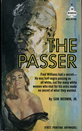 The Passer (First Edition). Sam Jr Merwin