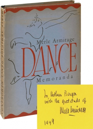 Merle Armitage: Dance Memoranda (Second Edition, inscribed to composer Arthur Berger). Merle...