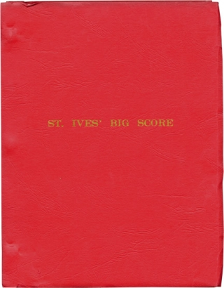 St. Ives Big Score [St. Ives] (Original screenplay for the 1976 film). Ross Thomas, Oliver...