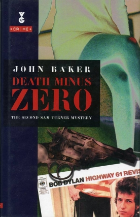 Death Minus Zero (Signed First Edition). John Baker