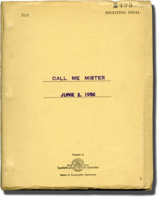 Call Me Mister (Original screenplay for the 1951 film, copy No. 1). Lloyd Bacon, Dan Dailey Betty...