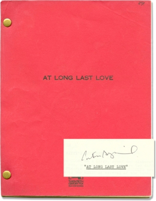 At Long Last Love (Original screenplay for the 1975 film, signed by Bogdanovich). music, lyrics,...