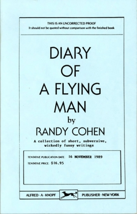Diary of a Flying Man (Uncorrected Proof). Randy Cohen
