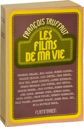 Les Films De Ma Vie [The Films in my Life] (First French Edition). Francois Truffaut