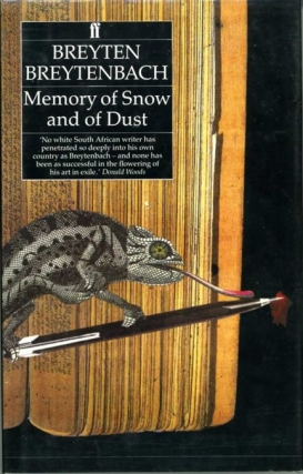 Memory of Snow and of Dust (First UK Edition). Breyten Breytenbach