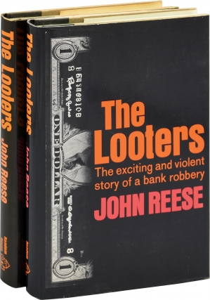 The Looters: The Exciting and Violent Story of a Bank Robbery (First Edition, two copies, both...
