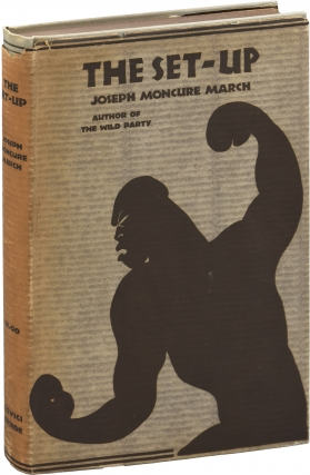 The Set-up (First Edition). Joseph Moncure March