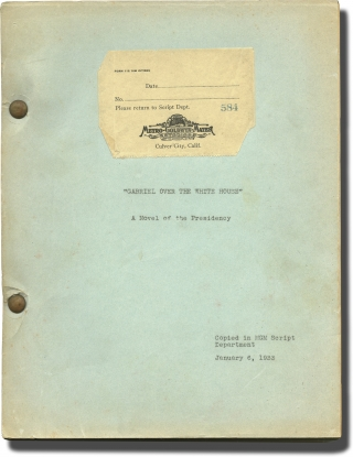 Gabriel Over the White House (Original Draft MGM script of the novel's text). William Randolph...