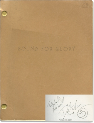 Bound for Glory (Original screenplay for the 1976 film, signed by David Carradine). Woody Guthrie, Hal Ashby, Robert Getchell, Ronny Cox David Carradine, Randy Quaid, Melinda Dillon, book, director, screenwriter, starring.
