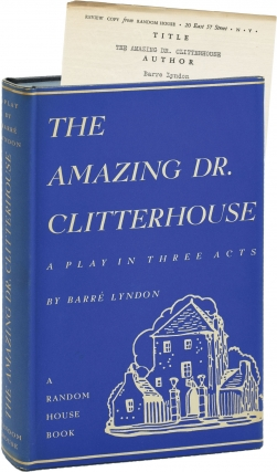 The Amazing Dr. Clitterhouse: A Play in Three Acts (First Edition, review copy). Barre Lyndon