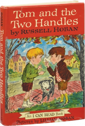 Tom and the Two Handles (First Edition). Russell Hoban, Lillian Hoban, illustrations