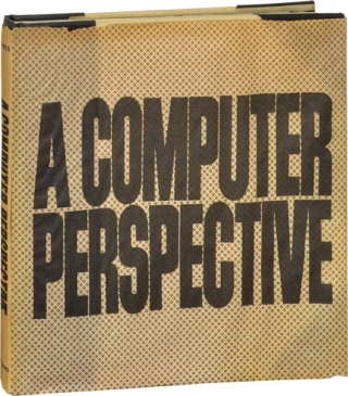 A Computer Perspective (First Edition, inscribed by Charles and Ray Eames to Henry Luce III)....