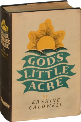 God's Little Acre (First Edition). Erskine Caldwell