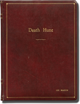 Death Hunt (Original screenplay for the 1981 film, actor Lee Marvin's leatherbound presentation...