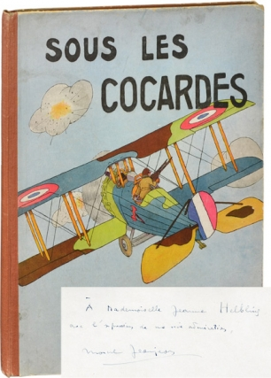 Sous les Cocardes (Signed First Edition). Marcel Jeanjean