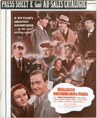 "Bulldog Drummond Escapes, Bulldog Drummond Comes Back, Bulldog Drummond's Revenge, Bulldog Drummond's Peril (Original Pressbooks). H. C. McNeile, Gerard Fairlie, John Barrymore Ray Milland, John Howard, authors, starring, ""Sapper"""