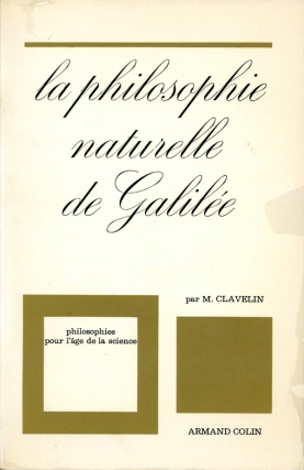 La Philosophie Naturelle de Galilee (First Edition). M. Clavelin