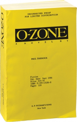 O-Zone (Ozone) (Uncorrected Proof). Paul Theroux