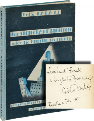 Der Sichtbare Mensch oder die Kultur des Films [The Visible Man] (First Edition, inscribed to...