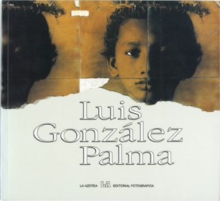Luis Gonzalez Palma (First Edition). Luis Gonzalez Palma, Maria Christina Orive, introduction.
