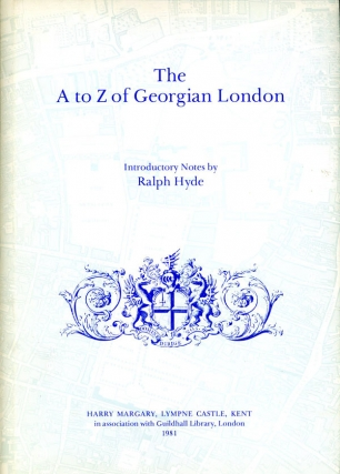 The A to Z of Georgian London (Hardcover). Ralph Hyde, introduction